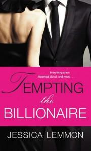 Tempting the Billionaire - Jessica Lemmon