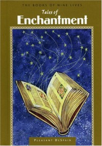 Tales of Enchantment - Pleasant DeSpain