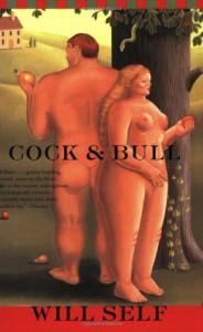 Cock & Bull - Will Self