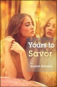 Yours to Savor - Scarlett Edwards