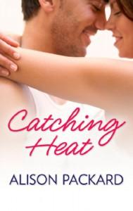 Catching Heat - Alison Packard