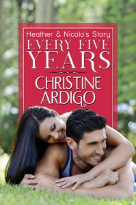Every Five Years (Fix It Or Get Out, #2) - Christine Ardigo