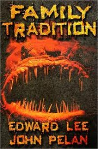 Family Tradition - Edward Lee, John Pelan