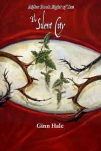 The Silent City - Ginn Hale