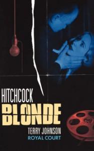Hitchcock Blonde - Terry Johnson