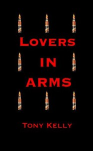 Lovers in Arms  - Tony Kelly