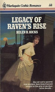 Legacy Of Raven's Rise - Helen B. Hicks