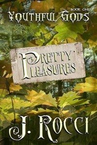 Pretty Pleasures - J. Rocci
