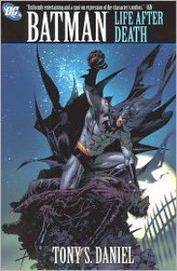 Batman: Life After Death - Tony S. Daniel, Sandu Florea