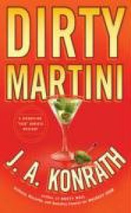 Dirty Martini  - J.A. Konrath