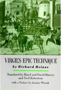 Virgil's Epic Technique - Richard Heinze