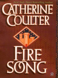 Fire Song (Medieval Song Quartet) - Catherine Coulter