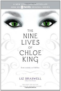 The Nine Lives of Chloe King: The Fallen; The Stolen; The Chosen - Liz Braswell