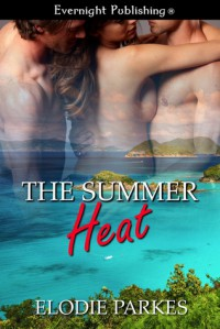 The Summer Heat - Elodie Parkes