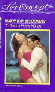 To Give a Heart Wings (Loveswept, No 506) - Mary Kay McComas
