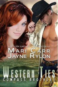 Western Ties: Compass Brothers: Compass Brothers Series, Book 4 - Mari Carr;Jayne Rylon