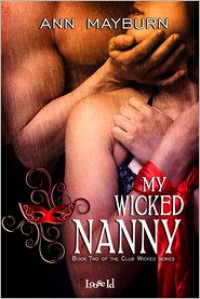 My Wicked Nanny - Ann Mayburn