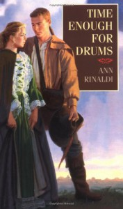 Time Enough for Drums - Ann Rinaldi