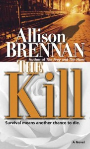 The Kill - Allison Brennan