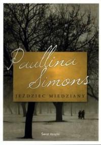 Jeździec Miedziany - Paullina Simons