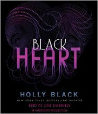 Black Heart (The Curse Workers #3) - Holly Black, Jesse Eisenberg