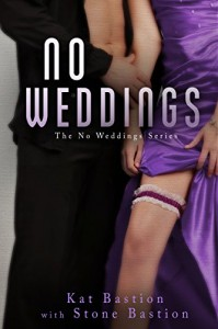 No Weddings - Kat Bastion, Stone Bastion