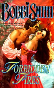 Forbidden Fires (Love Spell historical romance) - Bobbi Smith