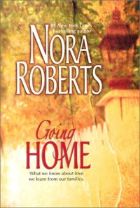 Going Home (3-in-1) - Nora Roberts