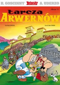 Tarcza Arwernów - René Goscinny, Albert Uderzo