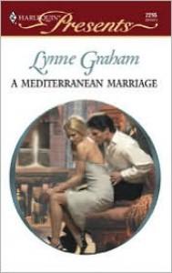 A Mediterranean Marriage - Lynne Graham