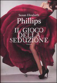 Il gioco della seduzione - Susan Elizabeth Phillips