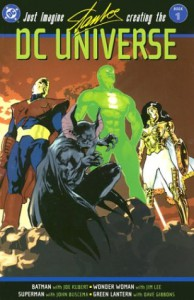Just Imagine Stan Lee Creating the DC Universe, Vol. 1 - Stan Lee, Dave Gibbons, Adam Hughes, Jim Lee, Michael W. Kaluta, Jerry Ordway, Tom Palmer, Joe Kubert, Scott A. Williams, Michael Uslan, Kyle Baker, John Buscema, Gene Colan, José Luis García-López, Josef Rubinstein, Bill Oakley
