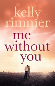Me without You - Kelly Rimmer