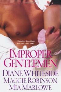 Improper Gentlemen - Diane Whiteside, Mia Marlowe, Maggie Robinson