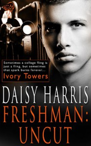 Freshman: Uncut - Daisy Harris