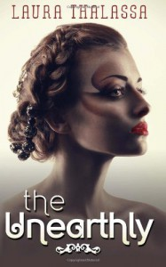 The Unearthly (The Unearthly Series) (Volume 1) - Laura Thalassa