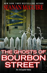 The Ghosts of Bourbon Street -  'Seanan McGuire'