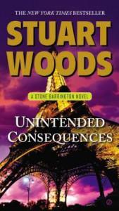 Unintended Consequences: A Stone Barrington Novel - Stuart Woods