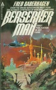 Berserker Man  - Fred Saberhagen