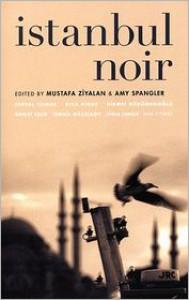 Istanbul Noir - Mustafa Ziyalan, Jessica J.J. Lutz, Mustafa Ziyalan