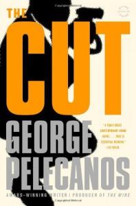 The Cut (Trade Paperback) - George Pelecanos