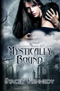 Mystically Bound (Frostbite, #3) - Stacey Kennedy