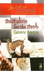 Mistaken For The Mob - Ginny Aiken