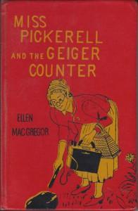Miss Pickerell and the Geiger Counter - Ellen MacGregor, Paul Galdone