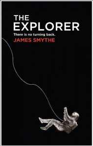 The Explorer - James Smythe