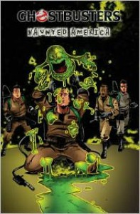 Ghostbusters Volume 3: Haunted America - Erik Burnham, Dan Schoening