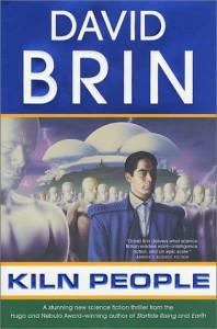 Kiln People (The Kiln Books) - David Brin