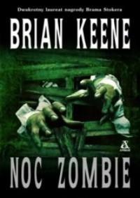 Noc Zombie - Brian Keene