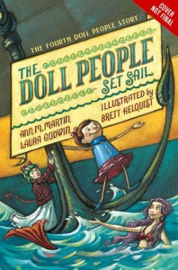 The Doll People Set Sail - Ann M. Martin, Laura Godwin, Brett Helquist
