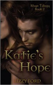Katie's Hope  - Lizzy Ford